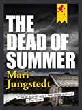 The Dead of Summer by Mari Jungstedt