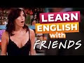 Learn English With Friends: Monica's Boob Job