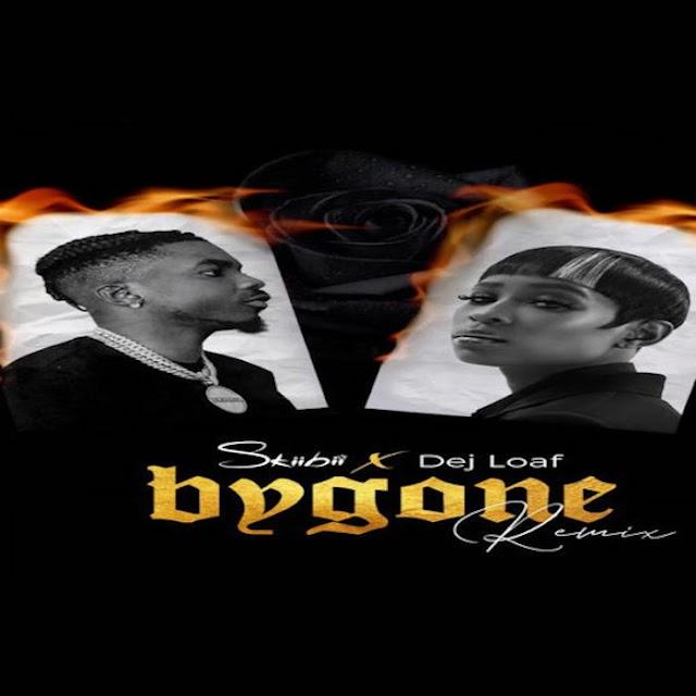 [Music] Skiibii Ft. Dej Loaf – Bygone (Remix)