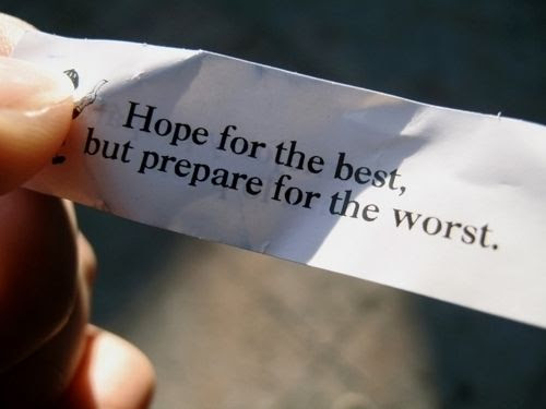 Hope For The Best But Prepare For The Worst Pictures Photos And