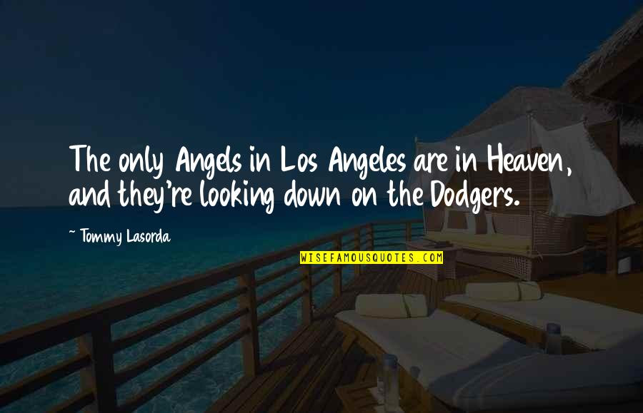 Looking Down From Heaven Quotes Top 1 Famous Quotes About Looking
