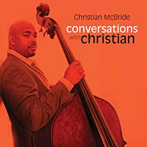 Christian McBride -Conversations With Christian cover