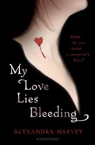 My Love Lies Bleeding (Drake Chronicles, #1)