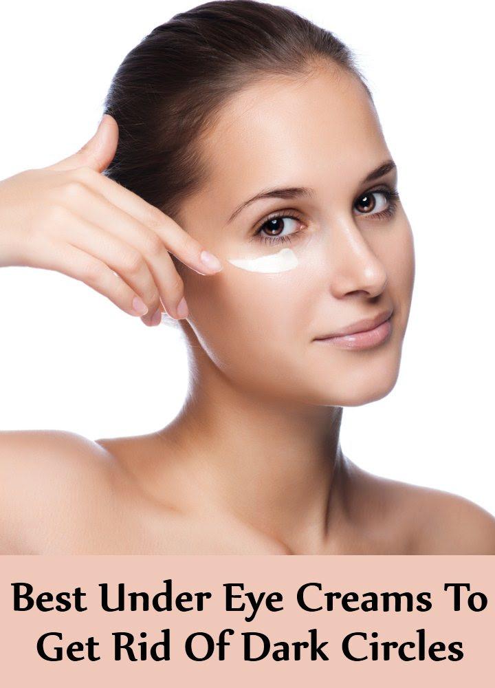 7 Best Under Eye Creams To Get Rid Of Dark Circles | Find ...
