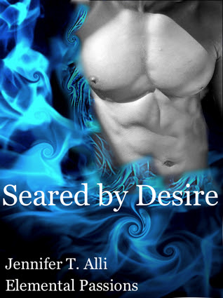 Seared by Desire (Elemental Passions)