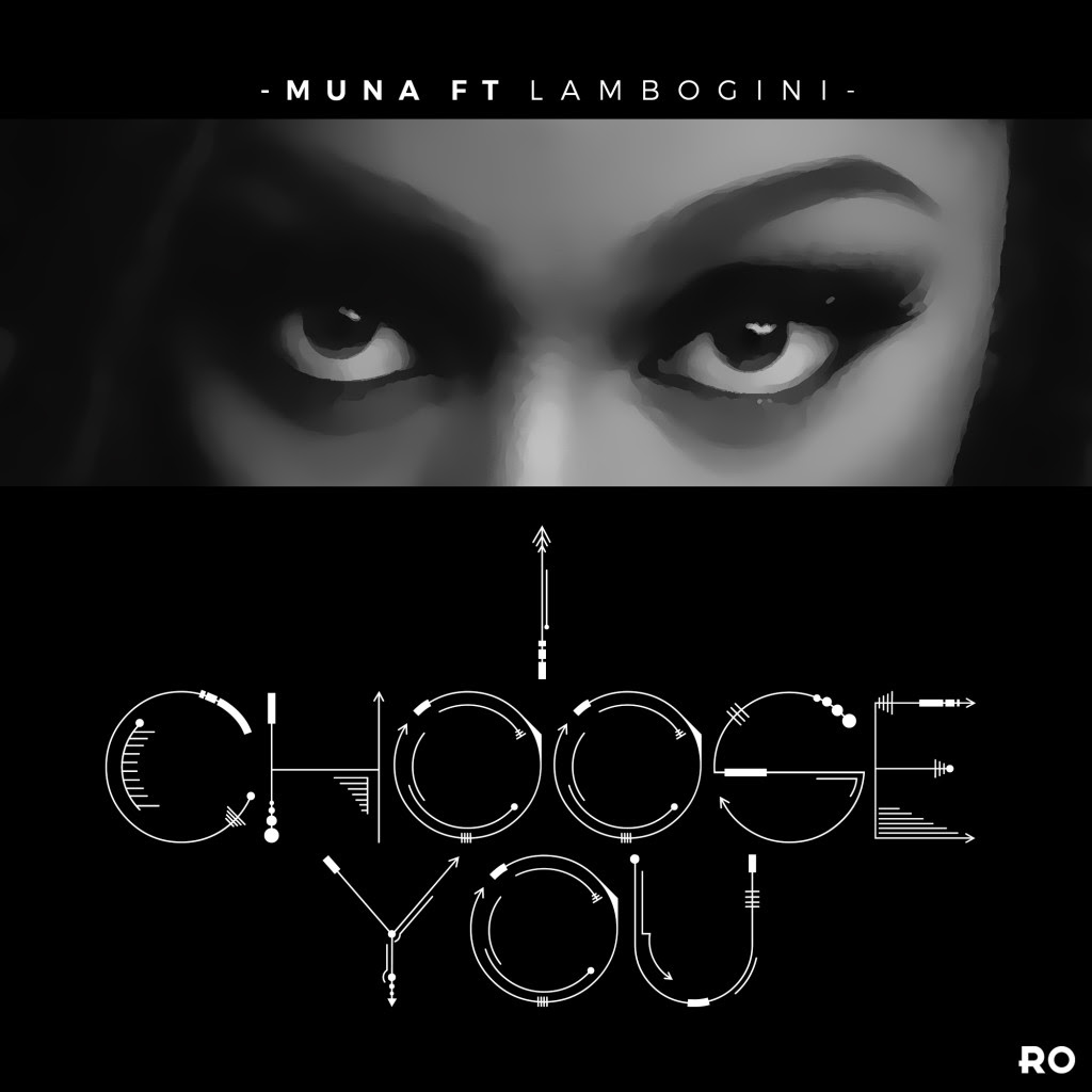 Muna ft. Lambogini - I Choose You