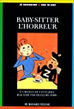Baby-sitter, l'horreur! par Joly