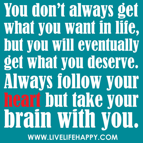 You Dont Always Get Live Life Happy