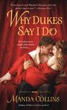 Why Dukes Say I Do (Wicked Widows, #1)