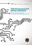 IISFA Memberbook 2014 DIGITAL FORENSICS