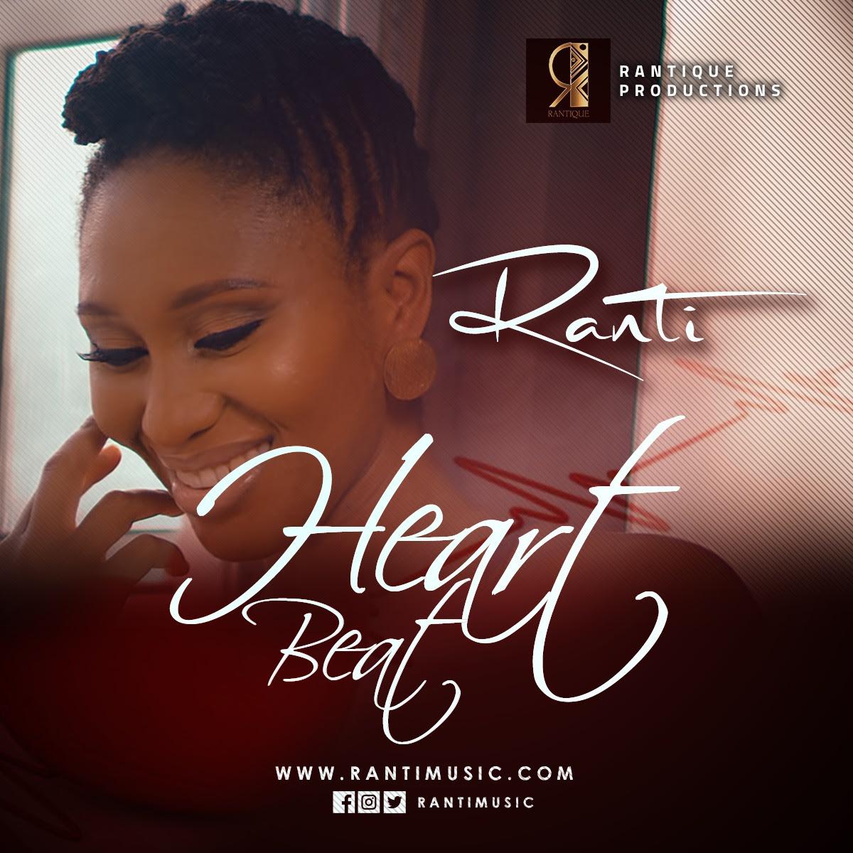 VIDEO: Ranti – Heart Beat