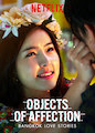 Bangkok Love Stories: Objects of Affection - Season 1