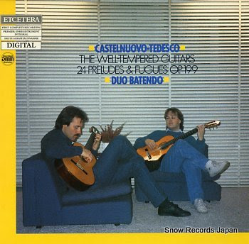 DUO BATENDO castelnuovo-tedesco; the well-tempered guitars op.199