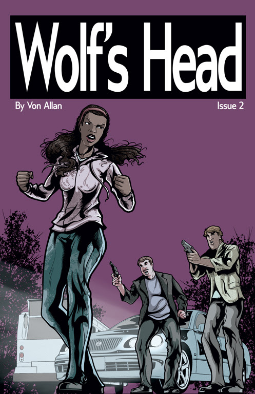 Wolf's Head Issue 2 Written and Illustrated by Von Allan