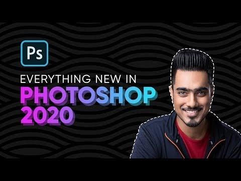 Top 20 NEW Features & Updates - Photoshop 2020