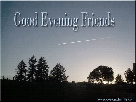 Gud Evening Quotes For Friends