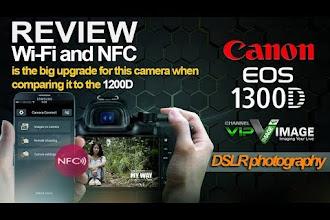 Wi-Fi dan NFC di Canon EOS 1300D, Memungkinkan Transfer File dan Remote Shutter