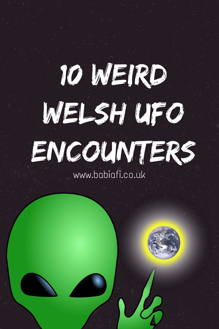10 Weird Welsh UFO Encounters