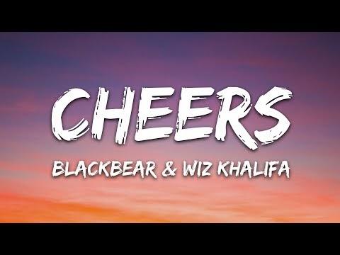 Blackbear & Wiz Khalifa - CHEERS (Lyrics)