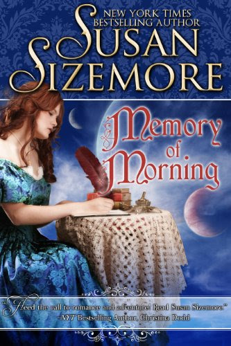 Memory of Morning by Susan Sizemore
