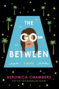 Title: The Go-Between, Author: Veronica Chambers