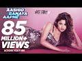 Aashiq Banaya Aapne - Hate Story 4 (HD 1080p) Full Song Download ...