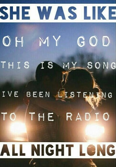 Love Couple Cute Sexy Music Song Omg Lyrics Song Lyrics Radio Music Quote Country Music Cowboy Cowgirl Song Quote Luke Bryan All Night Long Country Song Play It Again Shegonecountry