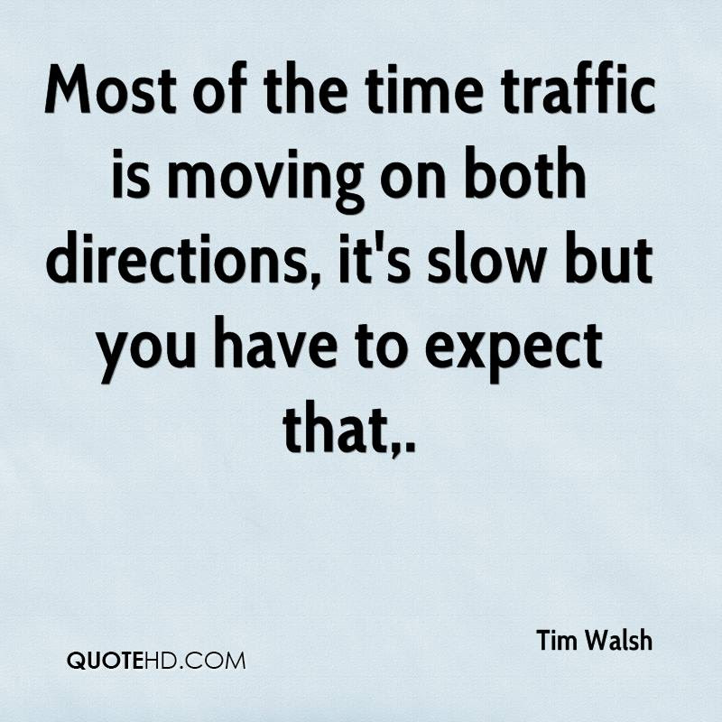 Tim Walsh Quotes Quotehd