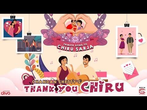 Thank You Chiru kannada song - Chandan Shetty | Chiru Sarja
