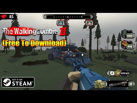 Walking Zombie 2 STEAM Installation Process(Free To Download)Open World ...