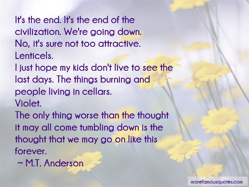 End Of All Days Quotes Top 38 Quotes About End Of All Days From