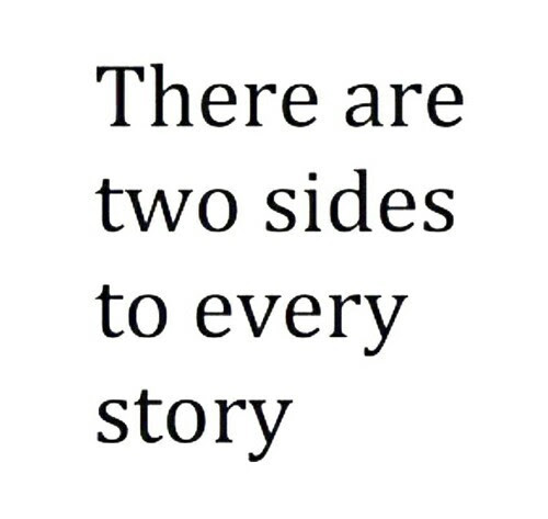 Quotes About One Sided Story 37 Quotes