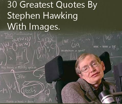 30 Greatest Stephen Hawking Quotes With Images Quote Ideas