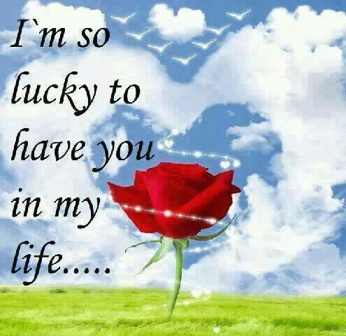 Images Of Lucky To Have You In My Life Quotes Wwwindustriousinfo