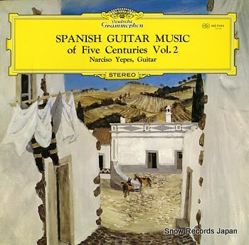 YEPES, NARCISO spanish guitar music of five centuries vol.2