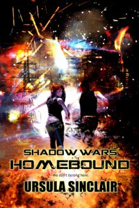 Shadow Wars Homebound - Ursula Sinclair