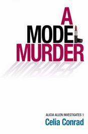 A Model Murder by Celia Conrad
