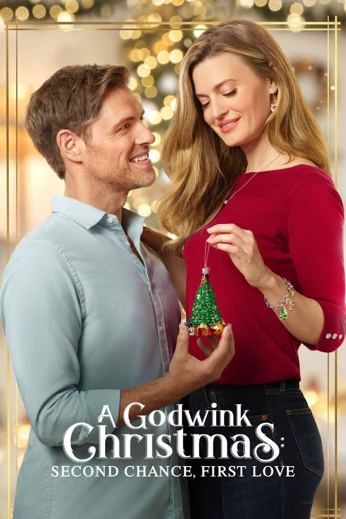 [Movies]  A Godwink Christmas: Second Chance, First Love (2020)