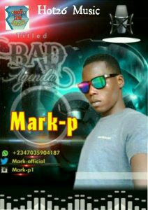 Download Music Mp3:- Mark P – Bad Agenda