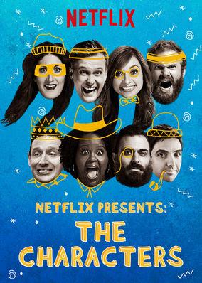 Netflix Presents: The Characters - Season 1