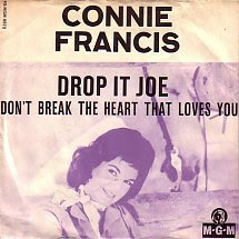 45cat Connie Francis Drop It Joe Dont Break The Heart That