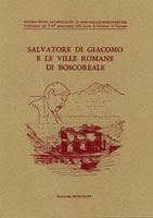 SALVATORE DI GIACOMO E LE VILLE ROMANE DI BOSCOREALE