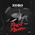 Naija:Download Music Mp3:- Zoro Ft Camo Blaizz – Prick Power
