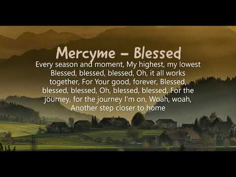 MercyMe - Blessed Lyrics