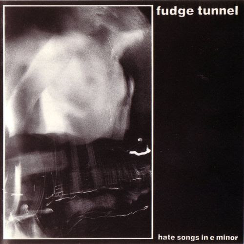 Fudge Tunnel - Hate Songs in E Minor Album Cover