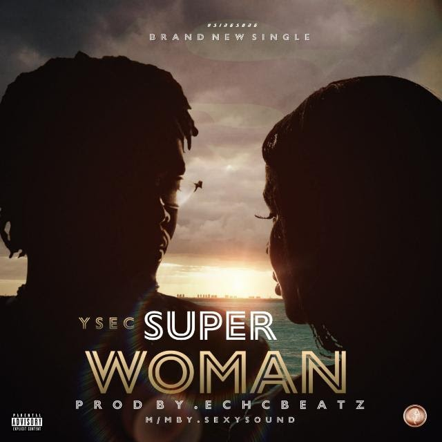 [Music]: Ysec - Super Woman