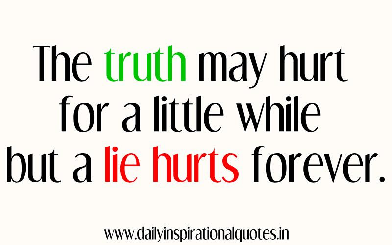 Quotes About Truth Really Hurts 21 Quotes