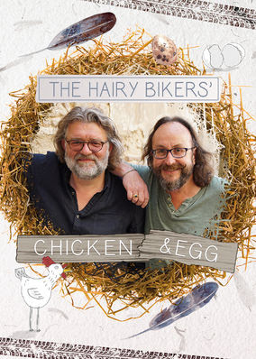 Hairy Bikers' Chicken & Egg, The - Season 1