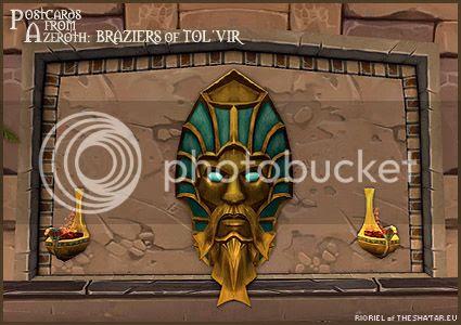 PostcardsFromAzeroth.com: Braziers of Tol'vir