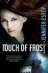 Touch of Frost (Mythos Academy, #1)